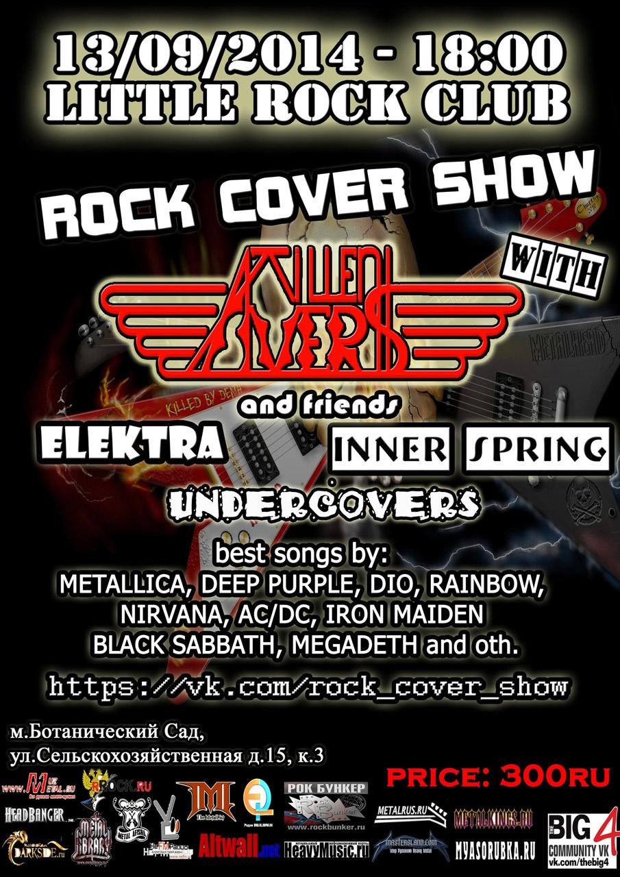 Афиша концерта Rock cover show 13 сентября 2014 г